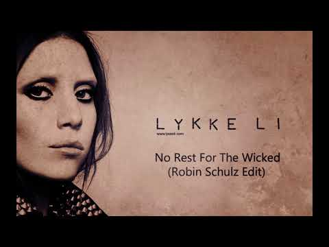 1497282393008 2687 Lykke Li   No Rest For The Wicked Robin Schulz Edit  g XADHrTP3s
