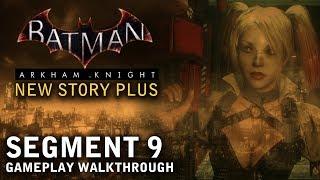 Batman - Arkham Knight - New Story Plus: Segment 9 (PS4)