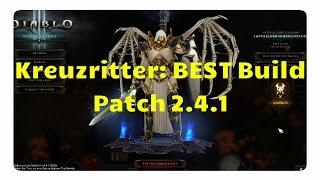 Kreuzritter: Der beste Build für Patch 2.4.1 ( neues Dornen des Ansuchers SET)