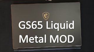 MSI GS65 Laptop Teardown and Liquid Metal Mod - 20C Lower