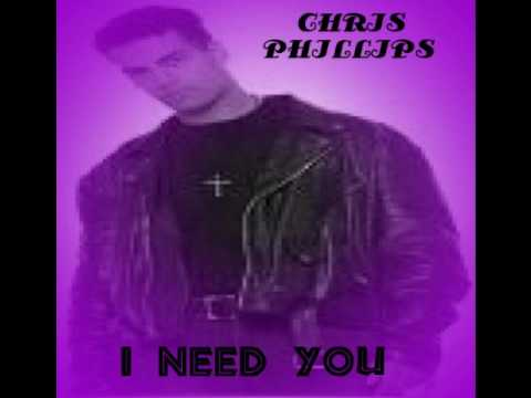 CHRIS PHILLIPS  I NEED YOU    LATIN FREESTYLE