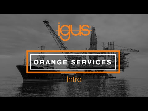 igus® - Orange Services Intro