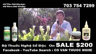 Co Van Thuoc Nghe 261 - Hướng dẫn cách uống Thuốc Nghệ - Sổ Độc - SALE $200