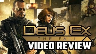 Deus Ex: The Fall PC Game Review