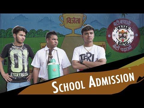 When You Go For School Admission   Mentales   Nazar Battu