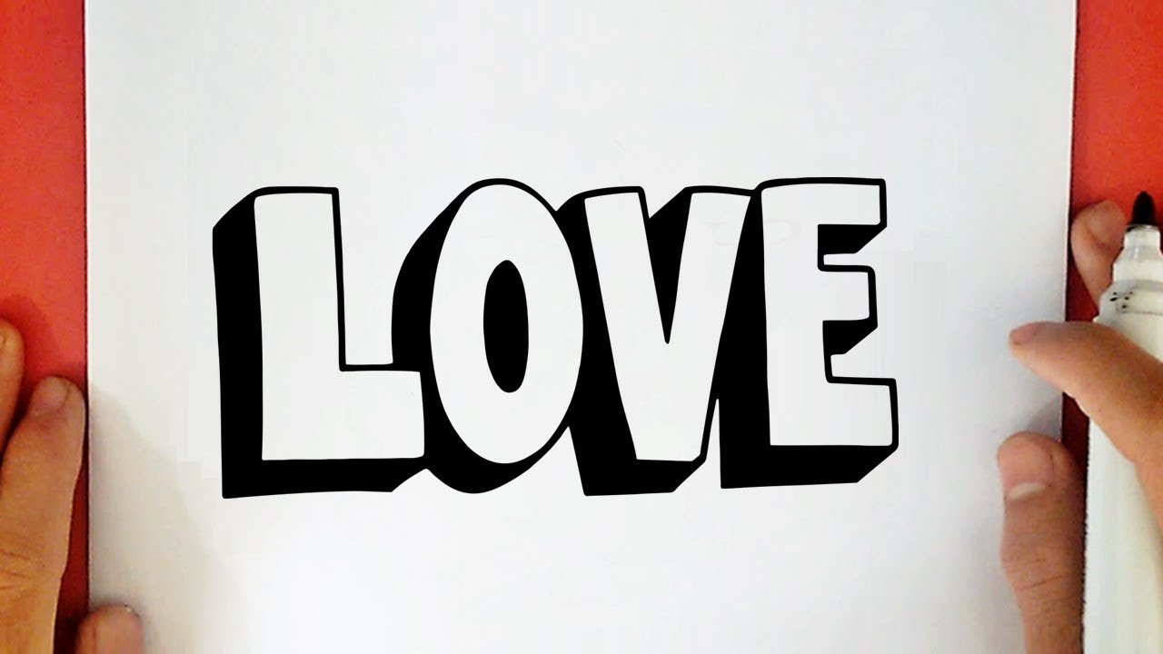 Comment Dessiner Love En 3d