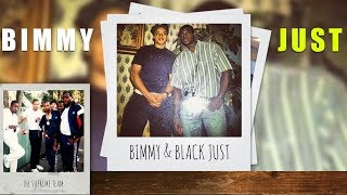 Bimmy and Black Just
