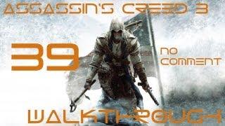 Assassins Creed 3 - Walkthrough   NO COMMENT   #039   [Full HD] [1080p] [HD+]   Haytham again