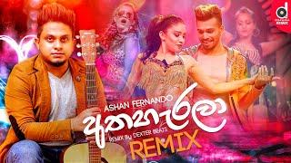 Athaharala (Remix) - Ashan Fernando | (Dexter Beats) | Sinhala Remix Songs | Sinhala DJ Songs