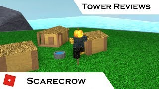Scarecrow   Tower Reviews   Tower Battles [ROBLOX]