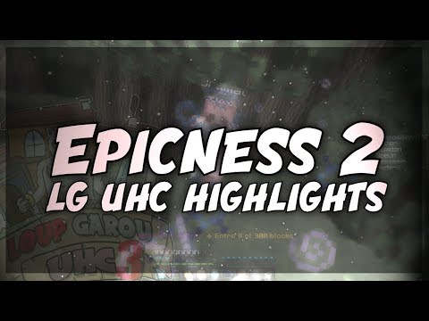 UHC Highlights: Epicness 2 (LG UHC)