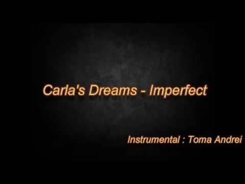 Carla's Dreams - Imperfect ( Instrumental Karaoke)