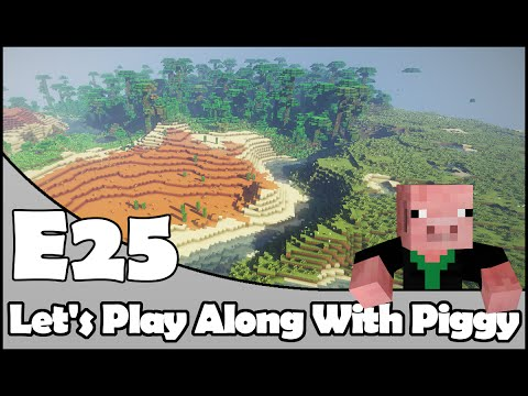 Minecraft - Its A Smaller World - Let's Play Along With Piggy Episode 25 [Season 2]