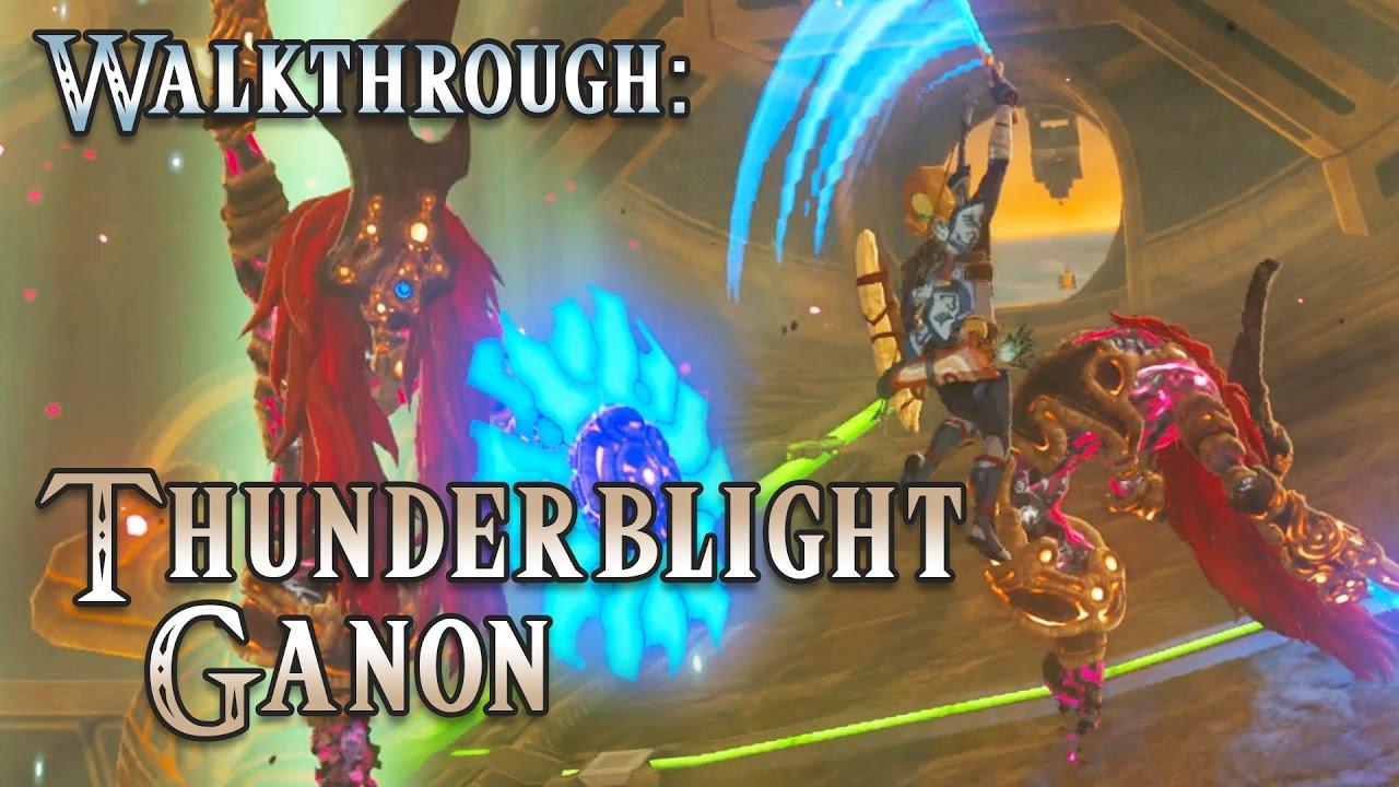 How To Thunderblight Ganon Boss Fight The Legend Of Zelda Breath Of The Wild