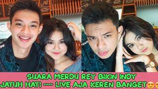 Download SUARA REY MBAYANG BIKIN INDY JATUH CINTA 😍 - SUARA LIVE NYA BAGUSSSSS BANGET !!!! Mp3