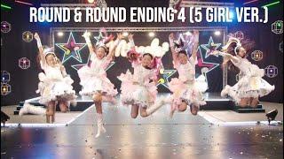 Idol x Warrior Miracle Tunes Round amp; Round Ending 4 (5 Girl ver)