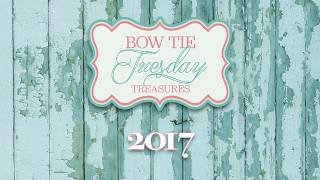 Bow Tie Tuesday Treasures 2017 in Review