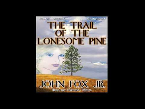 Western Audio Books - The Trail of the Lonesome Pine
