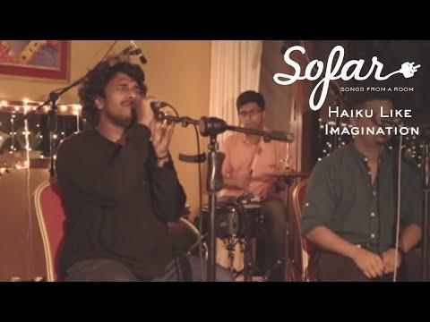 Haiku Like Imagination - Sine | Sofar Bangalore