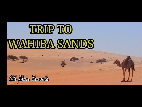 OMAN BY ROAD | TRIP TO THE DESERT | WAHIBA SANDS