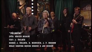 Píseň Půlnoční - zpěv Václav Neckář - Show Jana Krause 7. 10. 2011