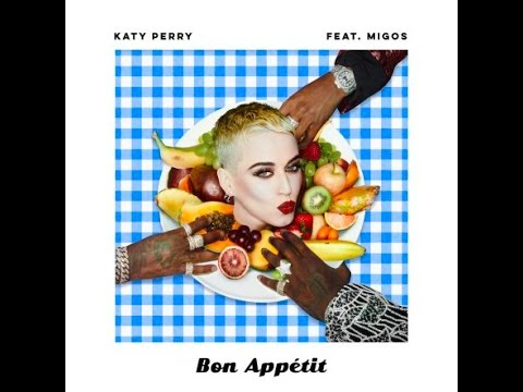 Katy Perry's 'Bon Apptit' Isn't About Food At All, Is It