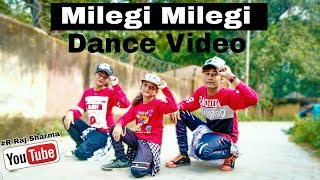 Milegi Milegi Dance Video | Stree | Hip Hop Dance | Choreography R Raj Sharma ft. Mona & Aashvi.