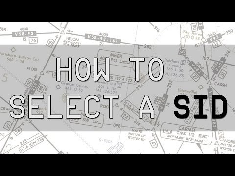 HOW TO SELECT A SID (STANDARD INSTRUMENT DEPARTURE)