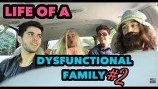 A Day in the Life of A Dysfunctional Family #2
