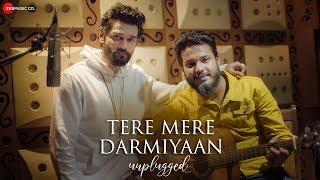 Tere Mere Darmiyaan - Unplugged   Official Music Video   Yasser Desai   Anjana Ankur Singh