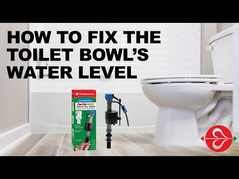 Not Enough Water In Toilet Bowl Fix It With Fluidmaster