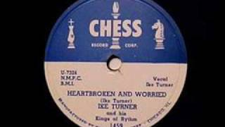 "Ike Turner and The Kings Of Rhythm ""Heartbroken & Worried 1951 Chess 1459"