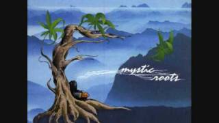 Watch Mystic Roots Stay video