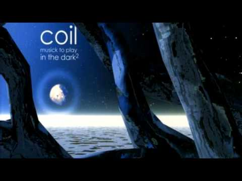 Music To Play In The Dark Vol.1 - Coil (1999) - Full Album.