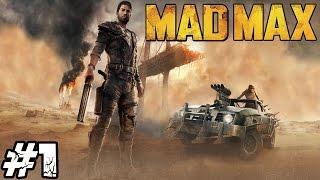 Zagrajmy w Mad Max #1 - Od zera do bohatera!