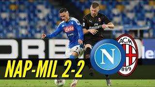 PAPERUMMA NON CONDANNA IL MILAN!   Napoli-Milan 2-2 POST PARTITA
