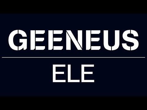 Geeneus — ELE [Official]