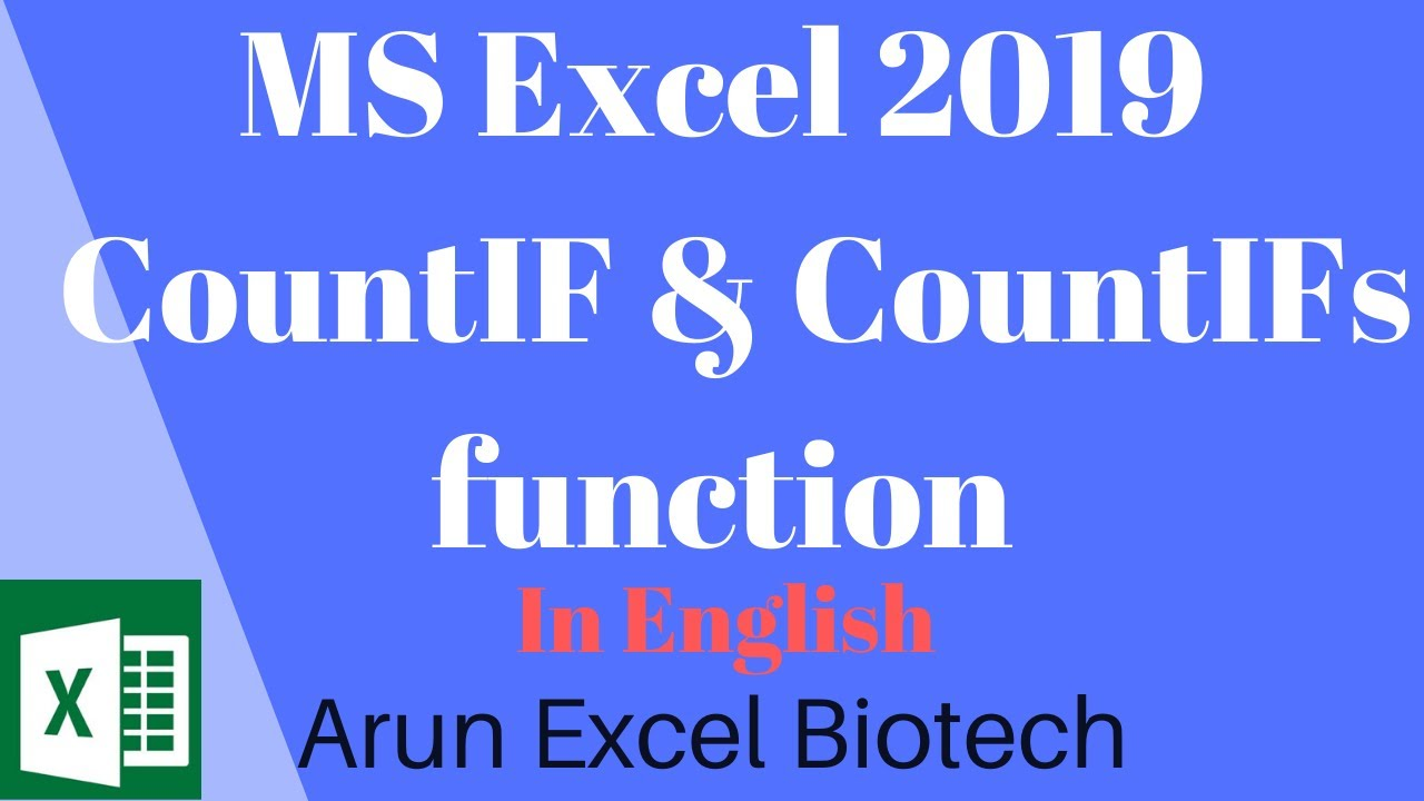 MS Excel 2019  | COUNTIF and COUNTIFs Function | Multiple Criteria | English