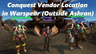 World Of Warcraft - Conquest Vendor Location in Warspear (Outside of Ashran)