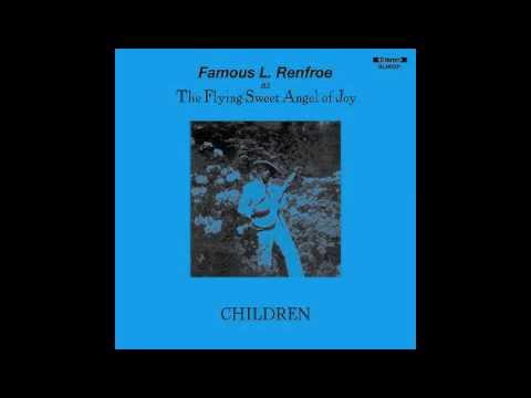 Famous L. Renfroe- Children