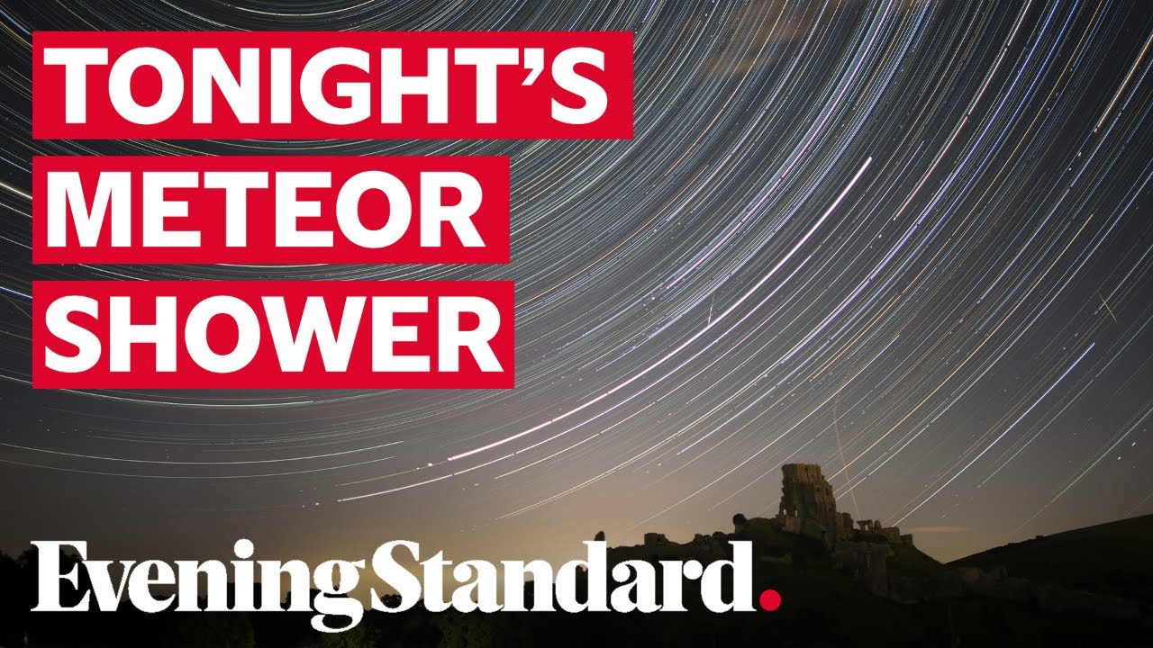 Perseid Meteor Shower 2020: Watch It Peak Tonight