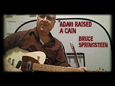 Adam Raised a Cain by Bruce Springsteen Guitar Lesson with TAB