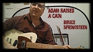 How to Play Adam Raised a Cain (Solo, Bruce Springsteen) with TAB