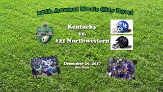 2017 Music City Bowl (Kentucky v Northwestern) One Hour