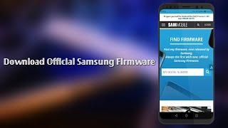 Download Official Samsung Firmware All Phones 2018