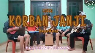 Download KORBAN JANJI - GUYON WATON | COVER POJOKINSTRUMEN