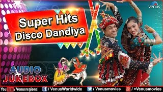 Navratri Special : Super Hits Disco Dandiya || Best Garba Songs Audio Jukebox