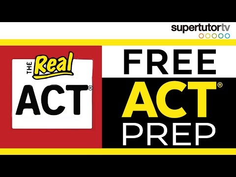 Free ACT Prep!!! - No-charge Resources from SupertutorTV