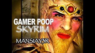 Gamer Poop: Skyrim #1