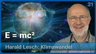 E = h · f (Planck) und E = m · c² (Einstein) verändern die Welt | Anthropozän (21) • Harald Lesch